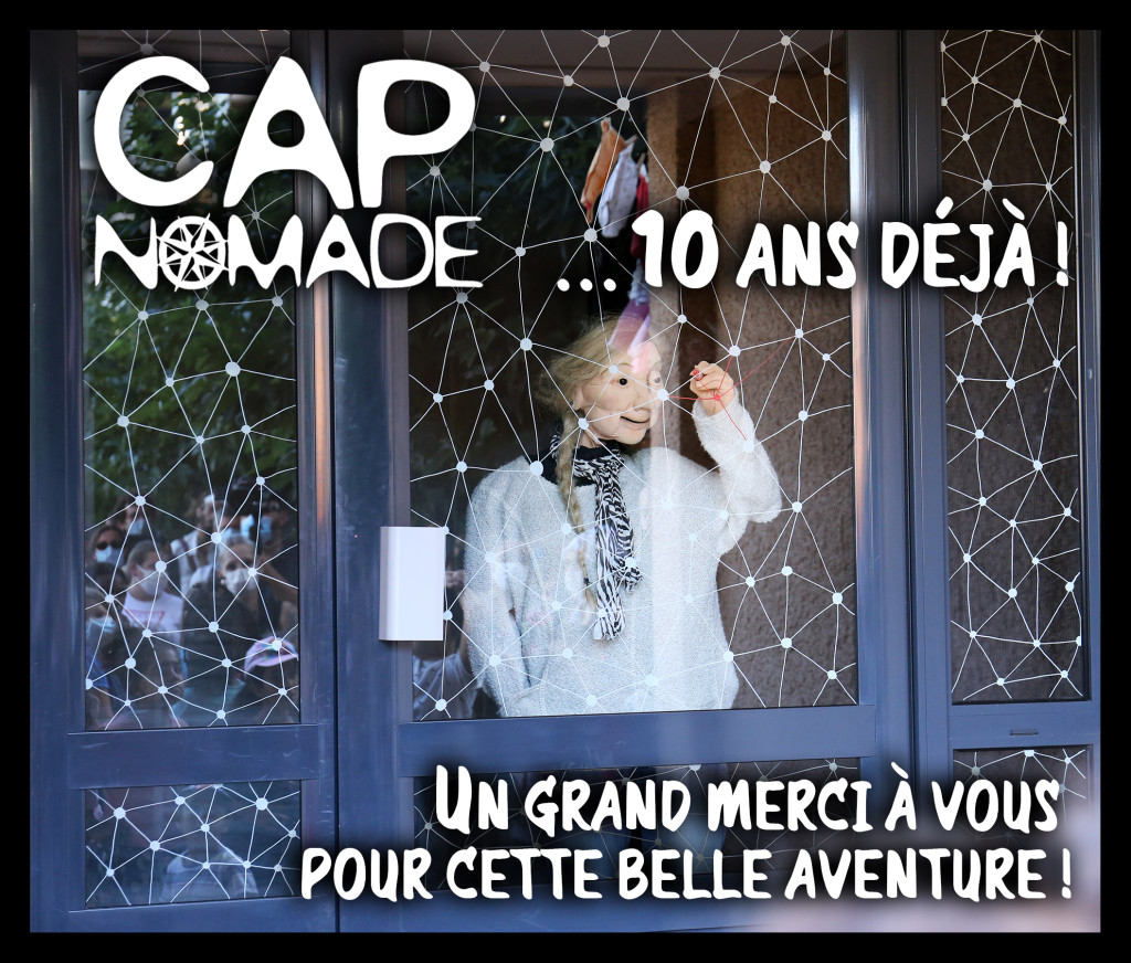 CAP Nomade 10 ans